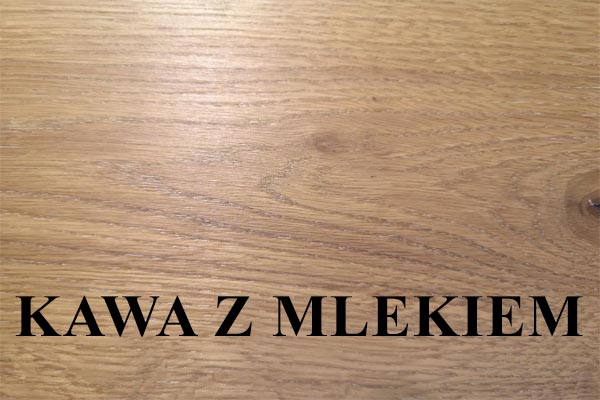 Drewno lite olej kawa z mlekiem find us on https://www.facebook.com/RaWoodpl/